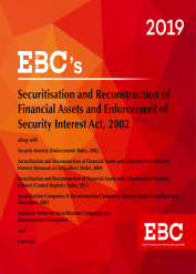 Securitisation And Reconstruction of Financial Assets And Enforcement of Security Interest Act, 2002 Including Sick Industrial Companies (Special Provisions) Act, 1985