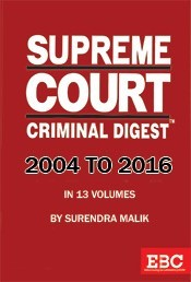 Supreme Court Criminal Digest 2004 to 2016 (in 13 Volumes)