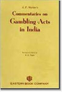 A.P. Mathur's  Commentaries on Gambling Acts in India