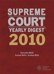 Supreme Court Yearly DigestTM 2010 (Premium Edition)