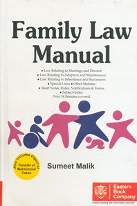 Family Law Manual - with Digest of Transfer of Matrimonial Cases, Digest of Will Cases and Subject Index