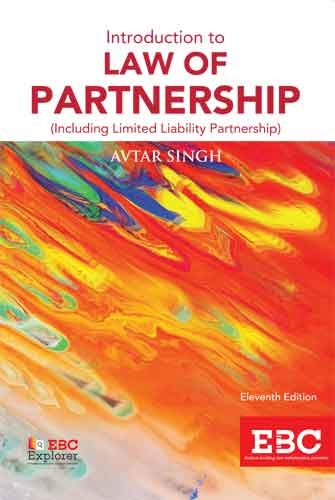 Introduction to Law of Partnership (including Limited Liability Partnership) by Avtar Singh