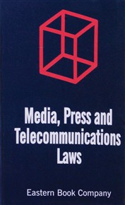 Media , Press & Telecommunications Laws