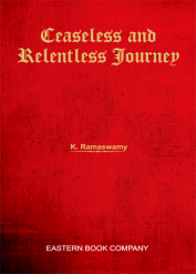 Ceaseless and Relentless Journey by K Ramaswamy