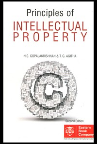 Principles of Intellectual Property by N.S. Gopalakrishnan and T.G. Agitha, Foreword by Dr. K.N. Chandrasekharan Pillai