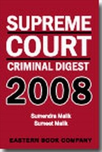 Supreme Court Criminal Digest 2008