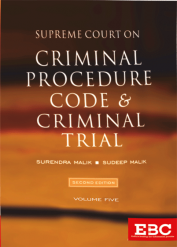 Supreme Court on Criminal Procedure Code and Criminal Trial - Covering Case Law from 1950 to 2018 (in 5 large volumes)