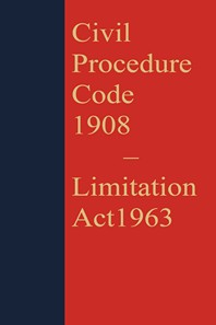 Civil Procedure Code, 1908 with Limitation Act, 1963 [CPC-Coat Pocket Edition]