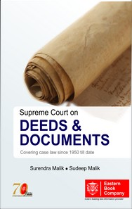 Supreme Court on Deeds & Documents And Shiva Gopal's Conveyancing, Precedents And Forms