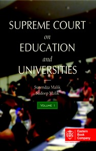 SUPREME COURT ON EDUCATION AND UNIVERSITIES (Set of 2 Volumes) [Covering case law since 1950 till (2014) 1 SCC]