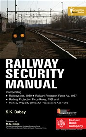 Railway Security Manual by S. K. Dubey