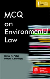 MCQ on Environmental Law by Prof. (Dr.) Bimal N. Patel