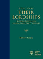 Thus Spake Their Lordships- Quotable Quotes from Supreme Court CasesTM (SCC) 1969-2015 by Sumeet Malik