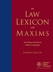 Law Lexicon with Maxims Including words from Indian Languages by Sumeet Malik