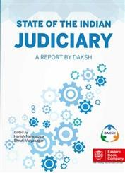 STATE OF THE INDIAN JUDICIARY: A Report by Daksh