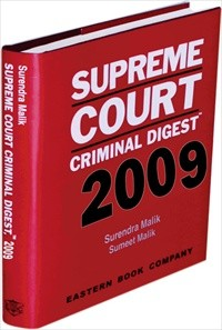 Supreme Court Criminal Digest 2009