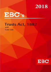 Indian Trusts Act, 1882 with Case Law - [As amended by Finance Act, 2017]