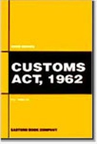 Customs Act, 1962 by P.L. Malik