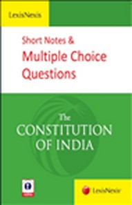 Short Notes and Multiple Choice Questions - The Constitution of India