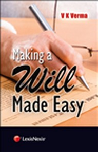 V K Verma: Making a Will Made Easy