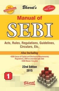 Manual of SEBI ACT, Rules, Regulations, Guidelines, Circulars, etc.
