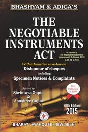 The Negotiable Instruments Act (As amended by The Negotiable Instruments (Amendment) Ordinance, 2015, w.e.f. 15-6-2015)