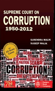 Supreme Court On Corruption 1950 - 2013 (In 2 Volumes)