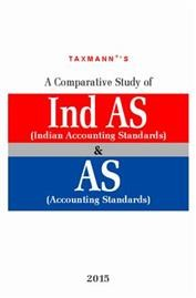 A Para-wise Comparative Study of IND AS (Indian Accounting Standards) And AS (Accounting Standards)