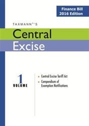 Central Excise (Vol 1) - Finance Bill 2016 Edition