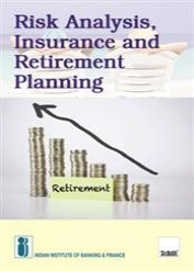 Risk Analysis, Insurance and Retirement Planning