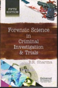 Forensic Science in Criminal Investigation & Trials