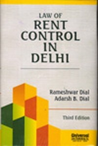 Law of Rent Control in Delhi, 3rd Edn.