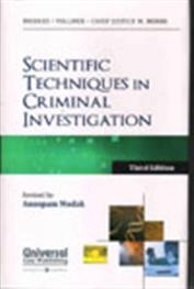Scientific Techniques in Criminal Investigation - Revised by Anoopam Modak, 3rd Edn.