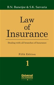 Law of Insurance - Dealing with all branches of Insurance,  (In 2 Vols.)