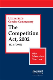 The Competition Act, 2002 (With Exhaustive Case Law)