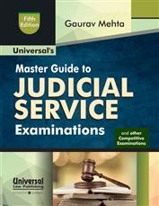 Universal's Master Guide to Judicial Service Examinations and Other Law Competitive Examinations