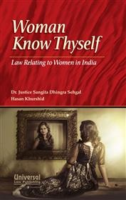 Woman Know Thyself - Law Relating to Women in India
