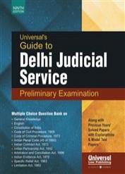 Universal's Guide to Delhi Judicial Service Preliminary Examination