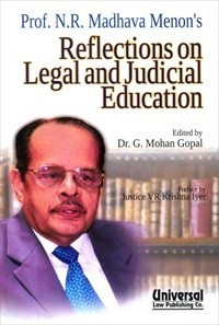 Prof. N.R. Madhava Menon's Reflections on Legal and Judicial Education