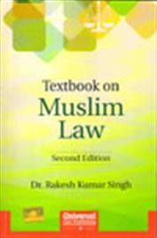 Textbook on Muslim Law, 2nd Edn.