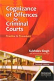 Cognizance of Offences by Criminal Courts Practice & Procedure, 2nd Edn.