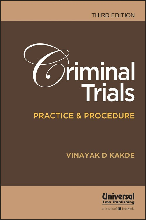 Criminal Trials Practice & Procedure,