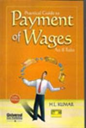 Practical Guide to Payment of Wages Act & Rules, 5th Edn.