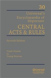 Encyclopaedia of Important Central Acts and Rules, 7th Edn. (In 30 Vols.) with FREE CD  2015)
