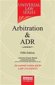 Arbitration & ADR (An essential revision aid for Law Students)