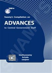 Swamys Compilation on Advances to Central Government Servants