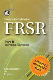 Swamy's Compilation of FRSR Part II - T.A. Rules