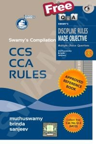 Swamy's Compilation of CCS CCA Rules [with free Discipline Rules Made Objective (MCQ)]