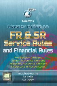 Master Guide to FR & SR, Service Rules and Financial Rules