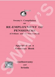 Swamys Compilation on Re-employment of Pensioners Civilians and Ex-servicemen